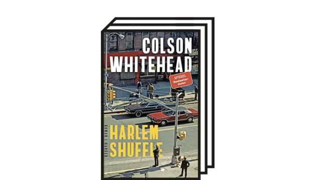 """Colson Whitehead: """"Harlem Shuffle"""": Colson Whitehead: Harlem Shuffle. Roman. Aus dem Englischen von Nikolaus Stingl. Hanser Verlag. München 2021, 384 Seiten, 25 Euro."""