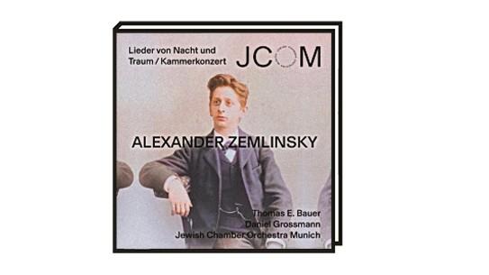Klassik-Kolumne: Das Jewish Chamber Orchestra spielt Alexander Zemlinsky.
